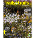 Rails to Trails Magazine