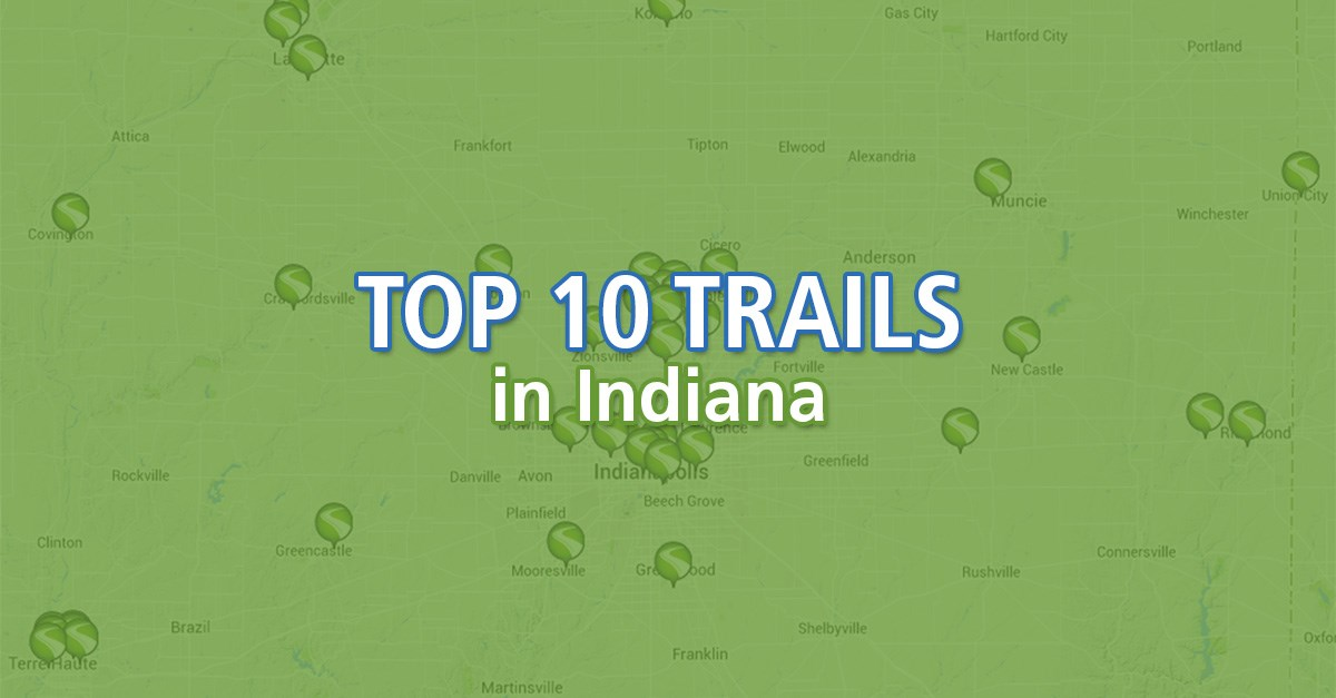 Top 10 Trails in Indiana