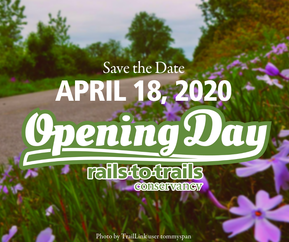Opening Day for Trails Save the Date for April 18, 2020