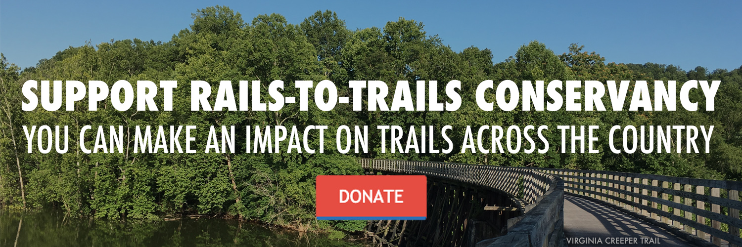 Support RTC Banner with photo of Virginia Creeper Trail