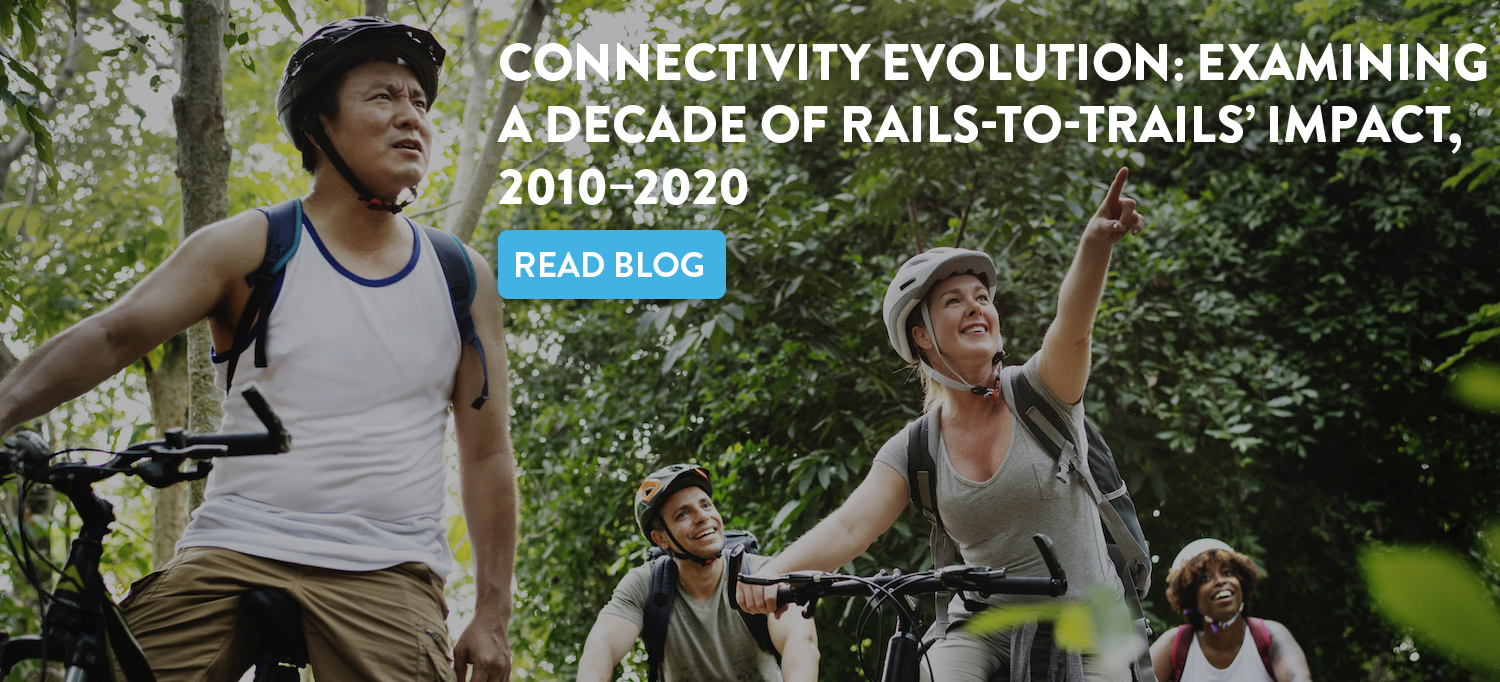 Connectivity Evolution: Examining a Decade of Rails-to-Trails' Impact, 2010–2020 blog post
