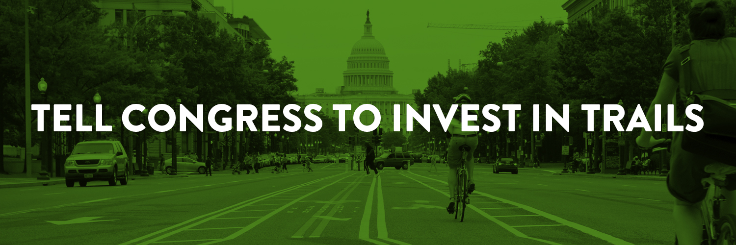 Tell Congress To Invest in Trails over photo of Capitol