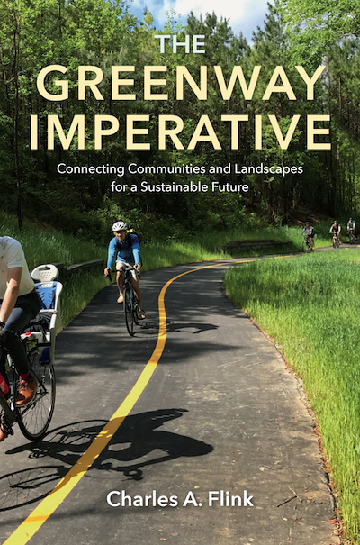 Cover of The Greenway Imperative_Courtesy Charles A. Flink