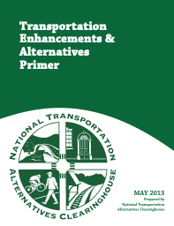 Transportation Enhancements & Alternatives Primer