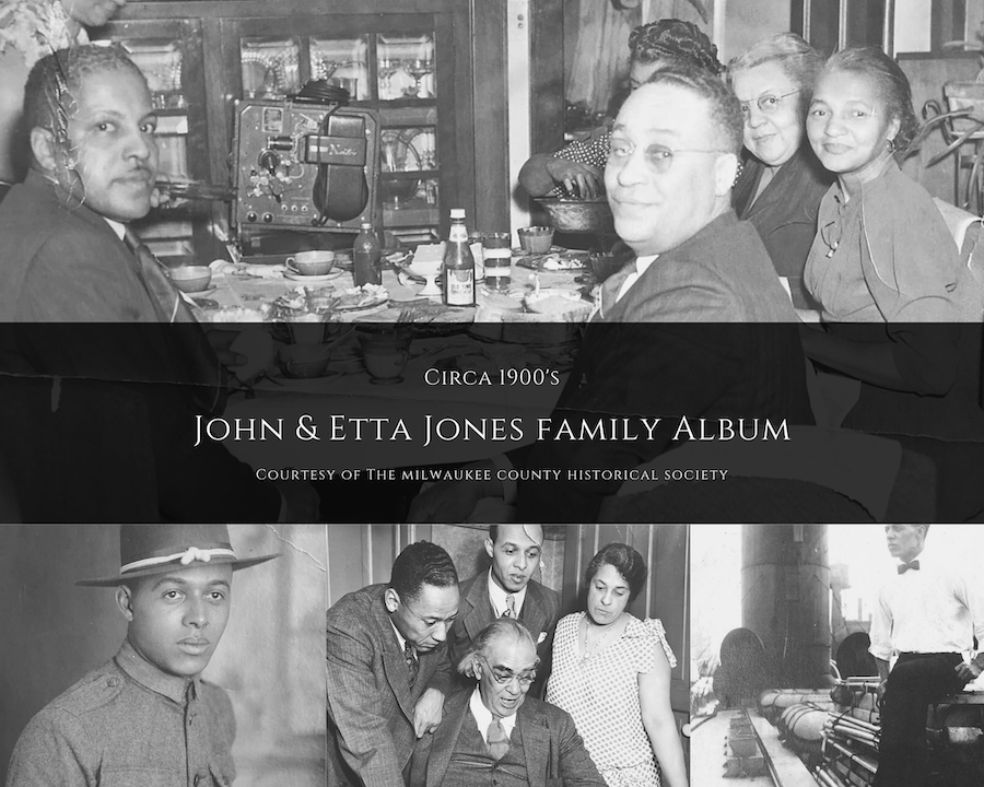 Collage with historical images from family album of John and Etta Jones | Images courtesy Milwaukee County Historical Society